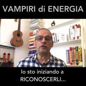 Come riconoscere i vampiri di energia